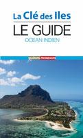 Océan Indien (L'Île Maurice - L'Ile de la Réunion)